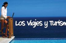Los viajes y el turismo