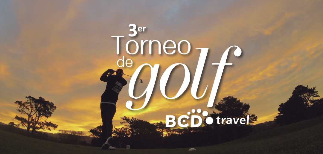 3er torneo de golf bcd travel jugando a favor de una causa. Black Bedroom Furniture Sets. Home Design Ideas