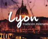 Lyon, tradición milenaria
