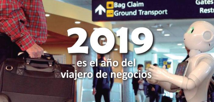 2019 es el año del viajero de negocios