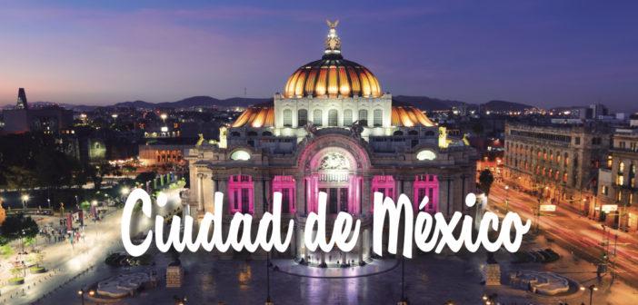 Guía para el viajero: Ciudad de México