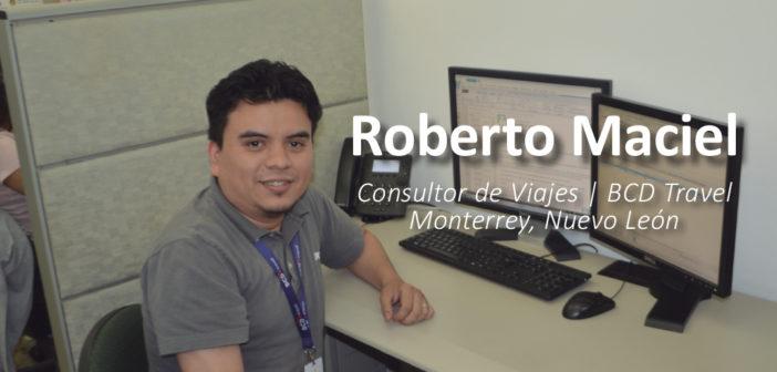Conociendo a…Roberto Maciel, Consultor de Viajes BCD Travel