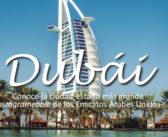 Guía de Ciudad: Dubai
