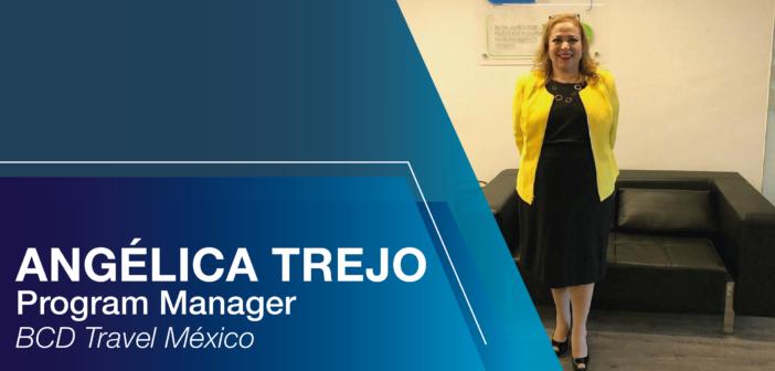 Conociendo a… Angélica Trejo, Program Manager | BCD Travel México