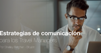 Estrategias de comunicación para los Travel Managers